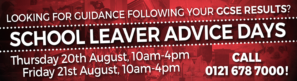 School Leaver Advice Days 20/08/2020 10am-4pm and 21/08/2020 10am-4pm